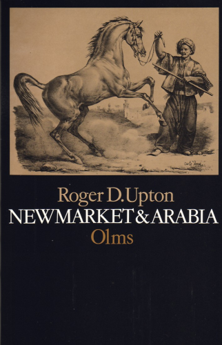 Upton, Roger: Newmarket & Arabia