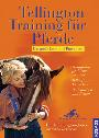 Tellington-Jones: Tellington-Training für Pferde