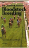 Sir Charles Leicester: Bloodstock Breeding