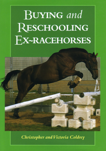 Coldrey: Buying and Reschooling Ex-Racehorses