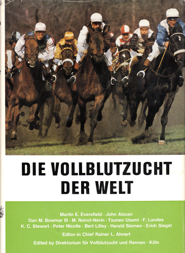 Die Vollblutzucht der Welt - Thoroughbred Breeding of the World