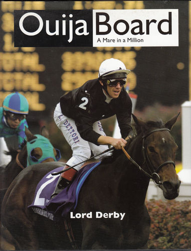 Lord Derby: Ouija Board - A Mare in a Million