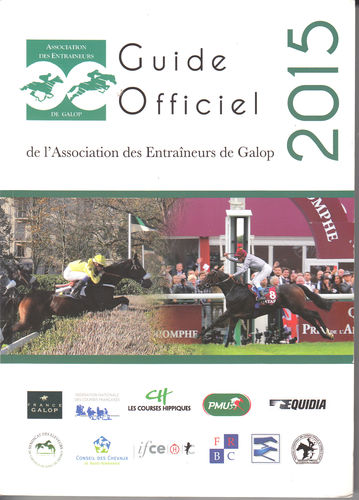 Guide Officiel 2015 de l`Association des Emtraineurs de Galop