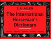 The International Horseman`s Dictionary