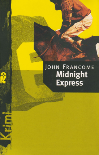 Francome: Midnight Express
