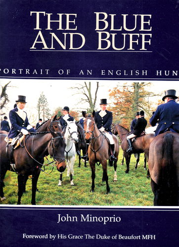 The Blue and Buff - Portrait of an English Hunt