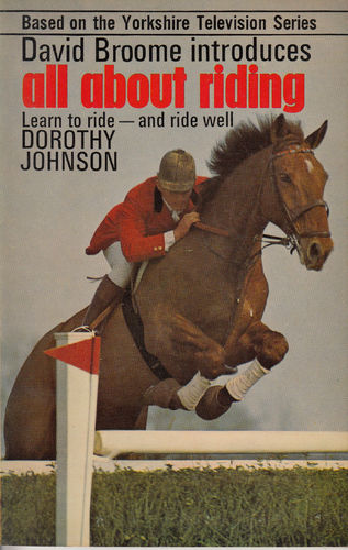 Broome/Johnson: All about Riding (Learn to ride and ride well)